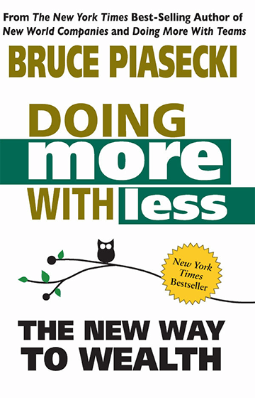 Doing More With Less by Bruce Piasecki