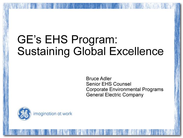 GE's EHS Program: Sustaining Global Excellence | Bruce Adler ...